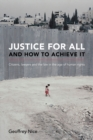 Justice For All and How to Achieve It - Book