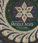 New Views of the Middle Ages : The Wyvern Collection at Bowdoin College - Book