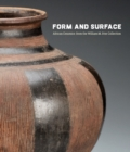 Form and Surface : African Ceramics from the William M. Itter Collection - Book