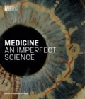 Medicine : An Imperfect Science - Book