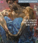 The State Tretyakov Gallery : Director's Choice - Book