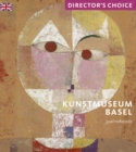 Kunstmuseum Basel : Director's Choice - Book