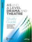 Edexcel AS and A Level Drama and Theatre Study Guide - Book