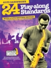24 Play-Along Standards With A Live Rhythm Section - Alto Saxophone (Book/Audio Download) - Book
