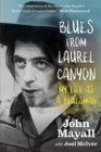 Blues From Laurel Canyon: My Life as a Bluesman - Book