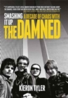 Smashing it Up: A Decade of Chaos with the Damned - Book