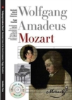 Mozart: New Illustrated Lives of Great Composers - Book