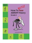How To Blitz] ABRSM Theory Grade 4 - Book