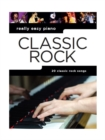 Really Easy Piano : Classic Rock - Book