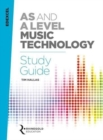 Edexcel AS and A Level Music Technology Study Guide - Book
