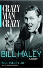 Crazy, Man, Crazy: The Bill Haley Story - Book