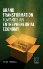 Grand Transformation to Entrepreneurial Economy : Exploring the Void - eBook