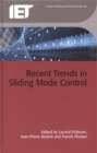 Recent Trends in Sliding Mode Control - Book