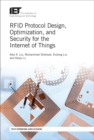 RFID Protocol Design, Optimization, and Security for the Internet of Things - Book