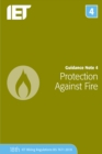Guidance Note 4: Protection Against Fire - Book