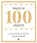 Wales in 100 Objects - Book