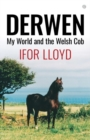Derwen - My World and the Welsh Cob - Book