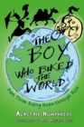 The Boy who Biked the World Part Three : Riding Home through Asia - Part 3 - eBook