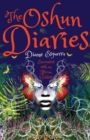 The Oshun Diaries : Encounters with an African Goddess - Book