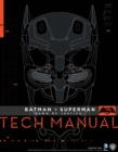 Batman v Superman : Dawn of Justice - Tech Manual - Book