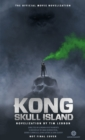 Kong: Skull Island - The Official Movie Novelization - eBook