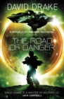 The Road of Danger : (The Republic of Cinnabar Navy series #9) - eBook