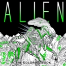 Alien : The Coloring Book - Book