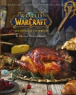 World of Warcraft the Official Cookbook - Book