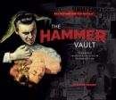 The Hammer Vault : Treasures from the Archive of Hammer Films - Book