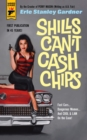 Shills Can't Cash Chips - Book