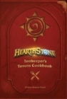 Hearthstone: Innkeeper's Tavern Cookbook - Book
