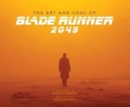 The Art and Soul of Blade Runner 2049 - Book