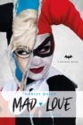 DC Comics novels - Harley Quinn: Mad Love - Book