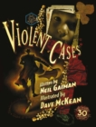 Violent Cases - 30th Anniversary Collector's Edition - Book