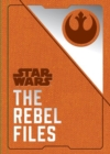 Star Wars - The Rebel Files - Book