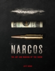 The Art and Making of Narcos - Book