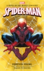 Spider-Man: Forever Young : A Novel of the Marvel Universe - Book