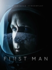 First Man - The Annotated Screenplay - Book