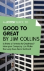 A Joosr Guide to... Good to Great by Jim Collins : Why Some Companies Make the Leap - and Others Don't - eBook