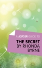 A Joosr Guide to... The Secret by Rhonda Byrne - eBook