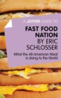 A Joosr Guide to... Fast Food Nation by Eric Schlosser : What The All-American Meal is Doing to the World - eBook