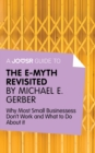 A Joosr Guide to... The E-Myth Revisited by Michael E. Gerber : Why Most Small Businesses Don't Work and What to Do About It - eBook