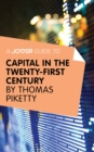 A Joosr Guide to... Capital in the Twenty-First Century by Thomas Piketty - eBook