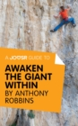 A Joosr Guide to... Awaken the Giant Within by Anthony Robbins - eBook