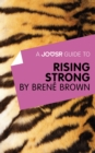 A Joosr Guide to... Rising Strong by Brene Brown - eBook