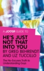 A Joosr Guide to... He's Just Not That Into You by Greg Behrendt and Liz Tuccillo : The No-Excuses Truth to Understanding Guys - eBook