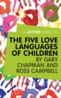 A Joosr Guide to... The Five Love Languages of Children by Gary Chapman and Ross Campbell - eBook