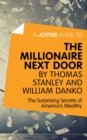 A Joosr Guide to... The Millionaire Next Door by Thomas Stanley and William Danko : The Surprising Secrets of America's Wealthy - eBook