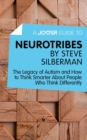 A Joosr Guide to... Neurotribes by Steve Silberman : The Legacy of Autism and How to Think Smarter About People Who Think Differently - eBook