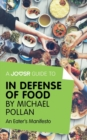 A Joosr Guide to... In Defense of Food by Michael Pollan : An Eater's Manifesto - eBook